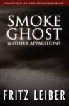 Smoke Ghost & Other Apparitions - e-reads PB