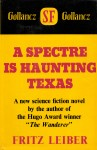 A Spectre is Haunting Texas 1969 Gollancz HB