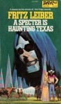 A Spectre is Haunting Texas 1981 DAW PB