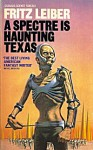A Spectre is Haunting Texas 1981 Granada PB