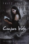 Conjure Wife 2009 Orb PB