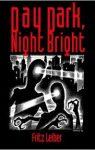 Day Dark, Night Bright - Midnight House HB