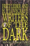 Fritz Leiber and H.P. Lovecraft: Writers of the Dark