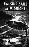 The Ship Sails at Midnight Fantastic, July 1967